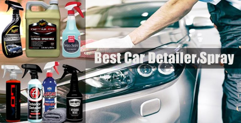 Best Detailing Sprays
