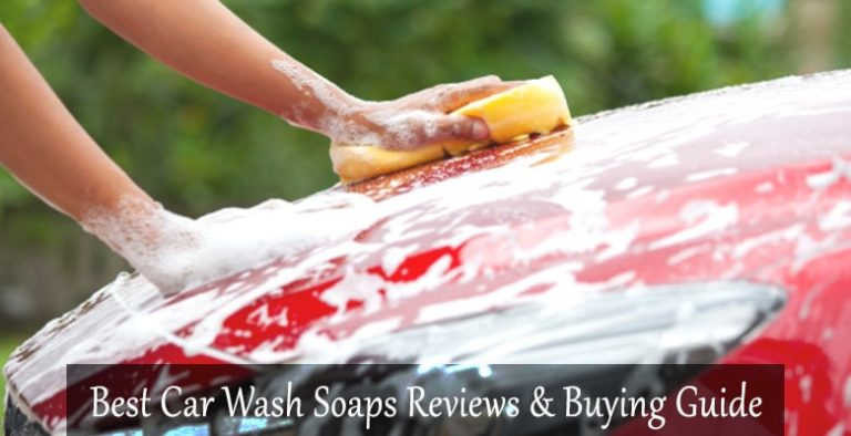 Best Car Wash Soaps Reviews and Buying Guide
